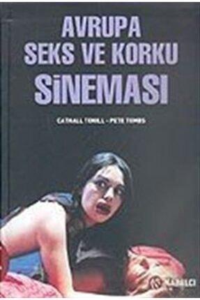 Kabalcı Yayınları Avrupa Seks Ve Korku Sineması