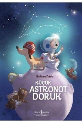 İş Bankası Kültür Yayınları Küçük Astronot Doruk