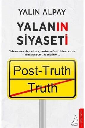 Destek Yayınları Yalanın Siyaseti