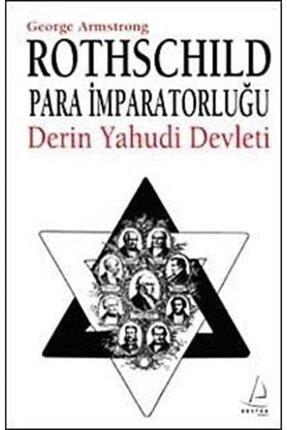 Destek Yayınları Rothschild Para Imparatorluğu & Derin Yahudi Devleti