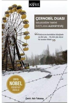 Kafka Yayınevi Çernobil Duası & Geleceğin Tarihi