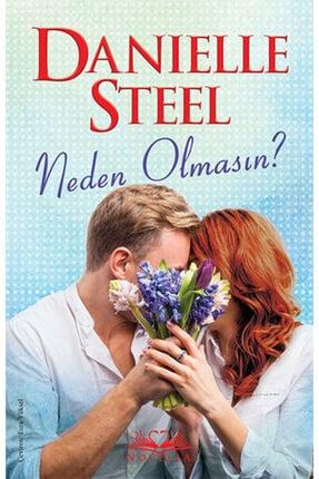 Novella Yayınları Danielle Steel - Neden Olmasın? 9786051860336 - Danielle Steel