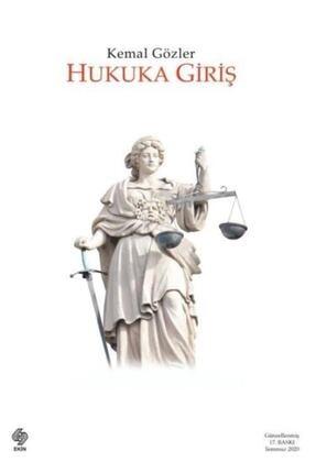 Ekin Yayınevi Hukuka Giriş - Kemal Gözler