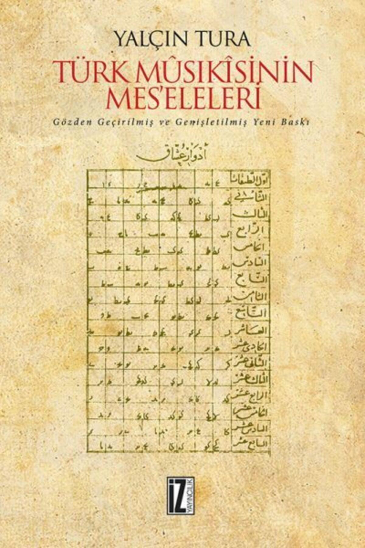 İz Yayıncılık Türk Mûsıkisinin Meseleleri Ciltli 1
