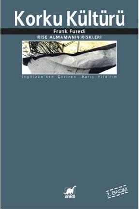 Ayrıntı Yayınları Korku Kültürü Risk Almamanın Riskleri