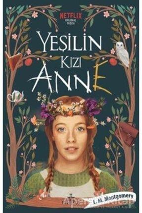 Ephesus Yayınları Yeşilin Kızı Anne - L. M. Montgomery -