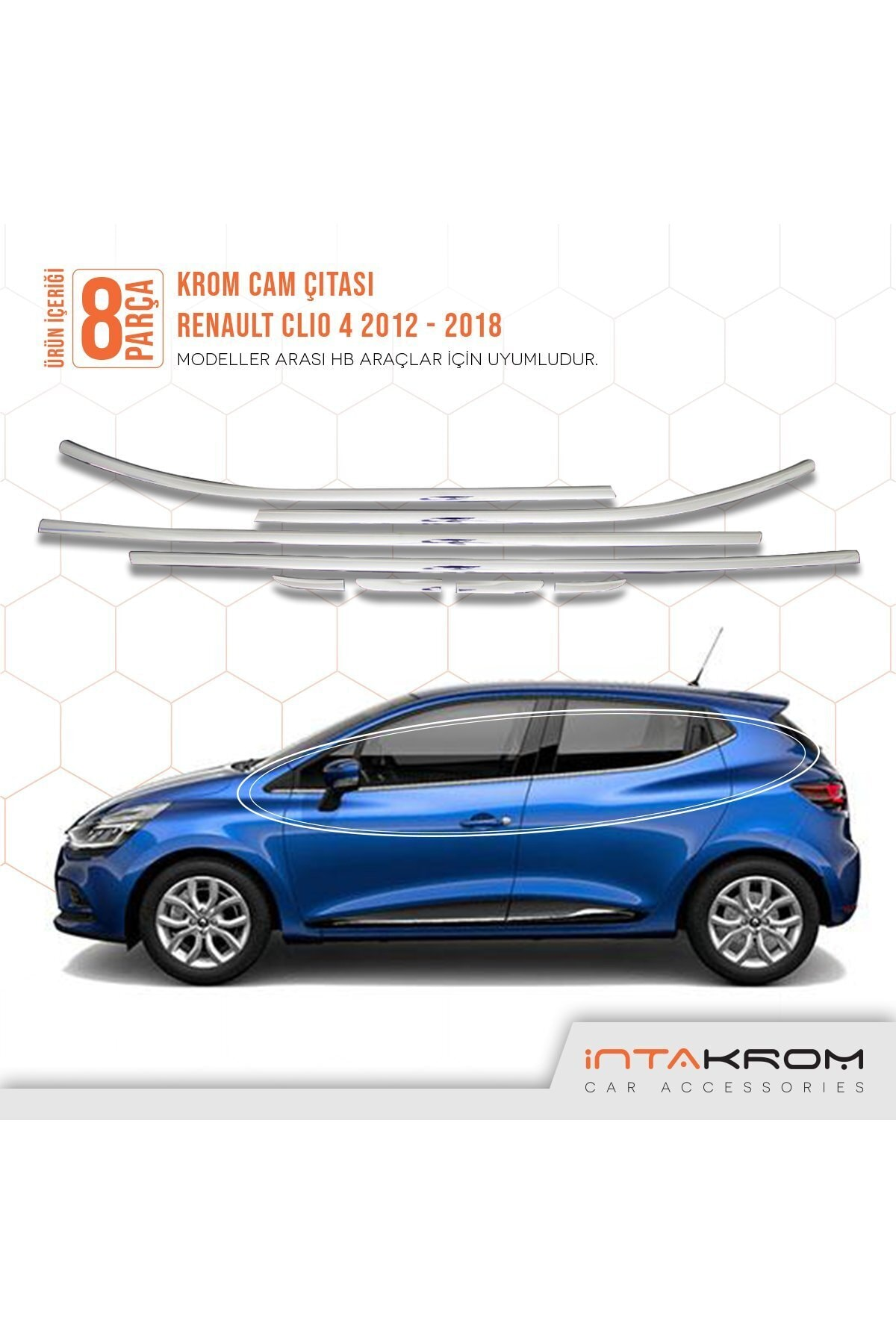 İntachrom Renault Clio 4 Krom Cam Çıtası 8 Parça 2012 -2018 / Hb 1