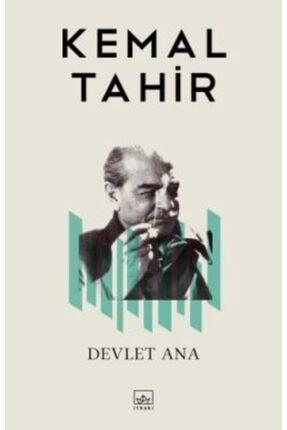 İthaki Yayınları Devlet Ana - - Kemal Tahir