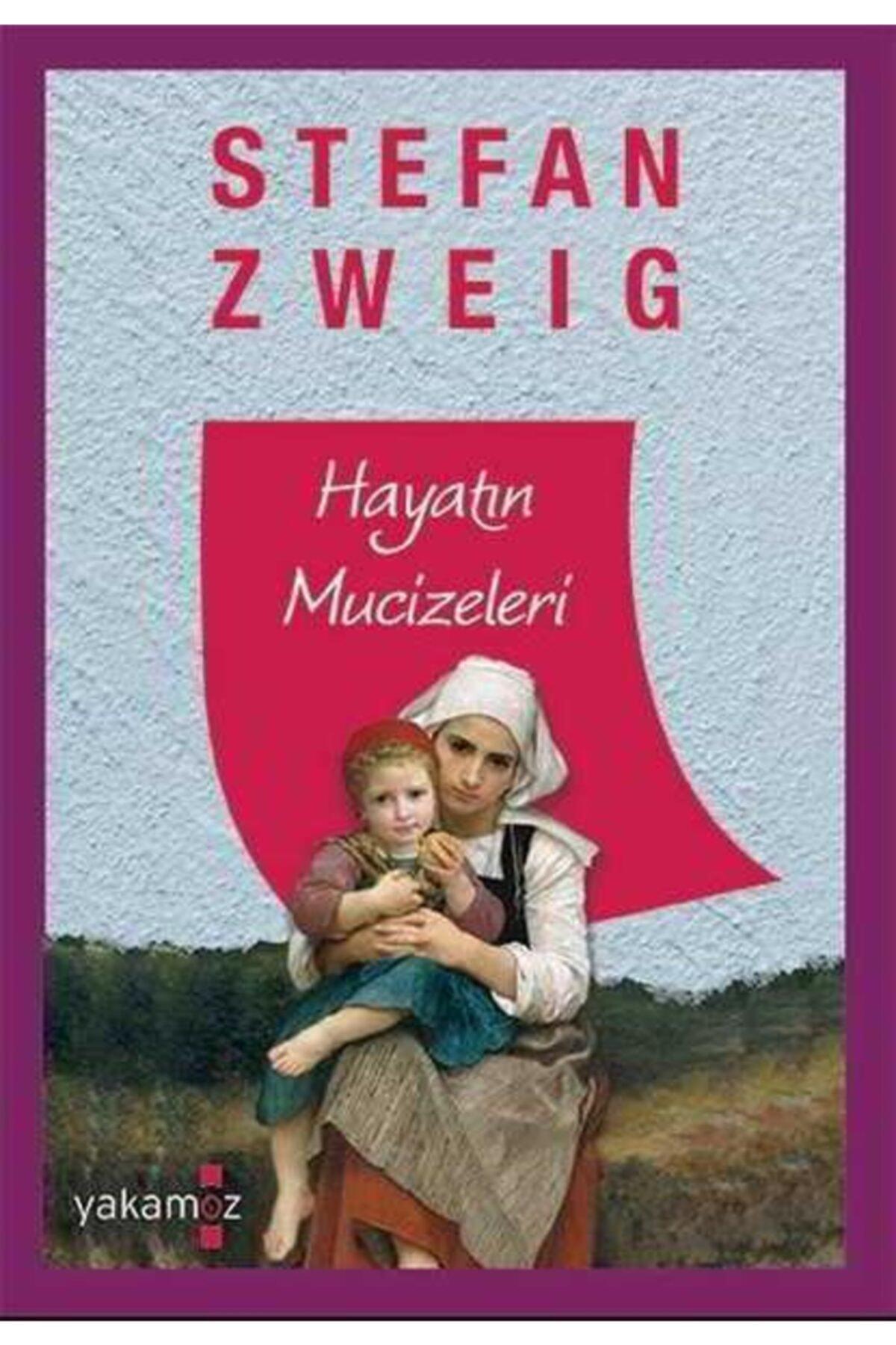 Yakamoz Yayınları Hayatın Mucizeleri - Stefan Zweig - Yakamoz Yayınevi 1