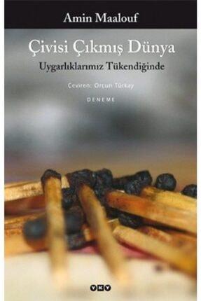 Yapı Kredi Yayınları Çivisi Çıkmış Dünya