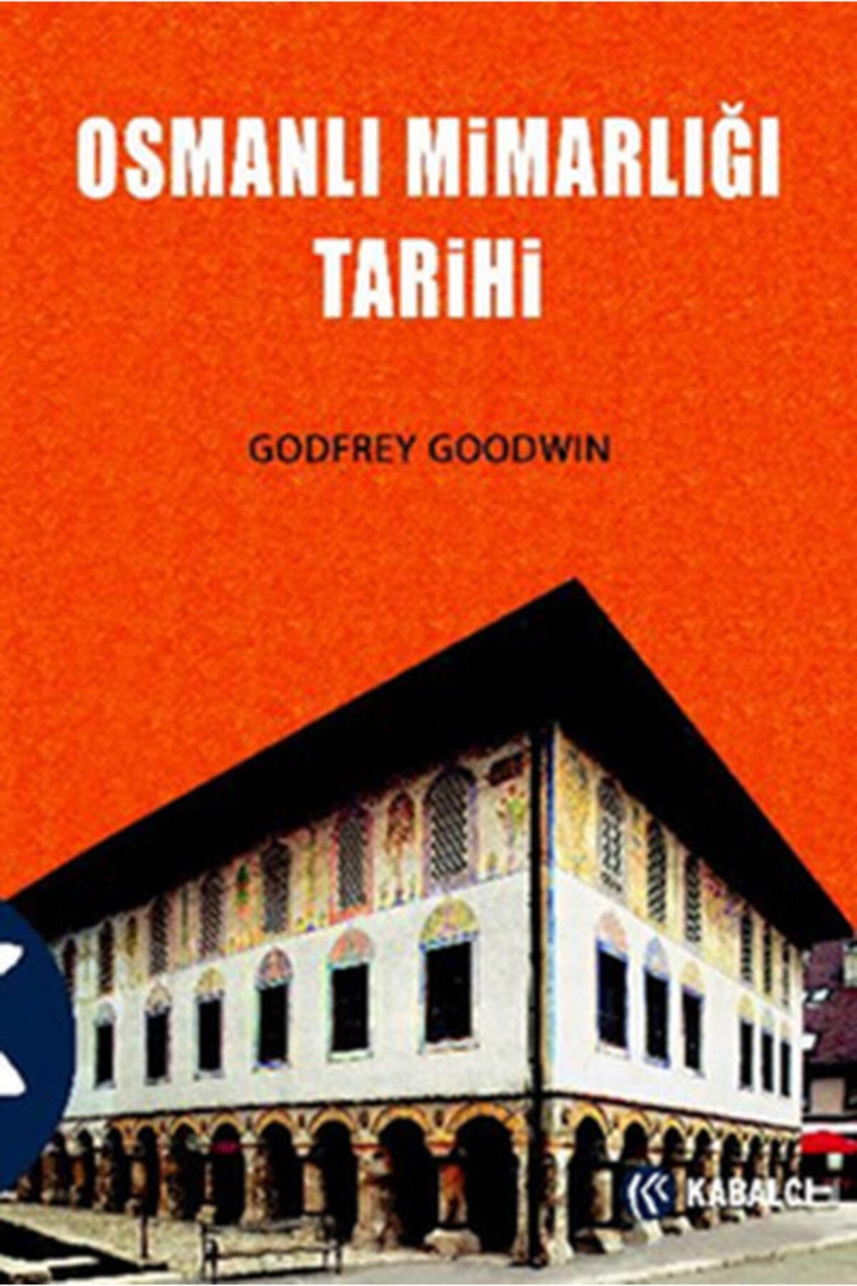 İthaki Yayınları Osmanlı Mimarlığı Tarihi Godfrey Goodwin 1