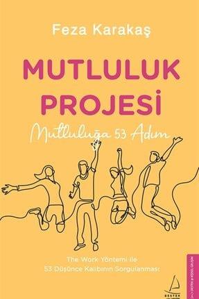 Destek Yayınları Mutluluk Projesi - Feza Karakaş 9786254410130