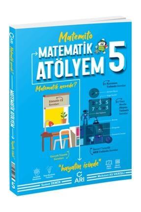 Arı Yayınları Arı 5 Sınıf Matematik Atölyem 2021 Yeni Baskı
