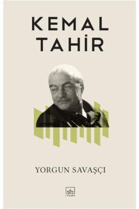 İthaki Yayınları Yorgun Savaşçı - - Kemal Tahir