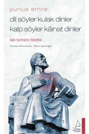Destek Yayınları Dil Söyler Kulak Dinler Kalp Söyler Kainat Dinler Aşkı Bulmanın Felsefesi