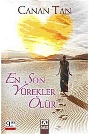 Altın Kitaplar Canan Tan - En Son Yürekler Ölür _Cep Boy 9789752112308