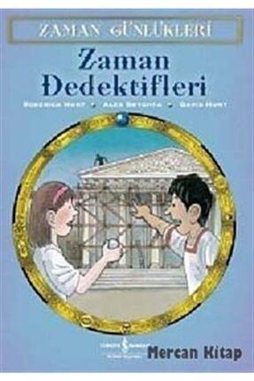 İş Bankası Kültür Yayınları Zaman Günlükleri 7 - Zaman Dedektifleri