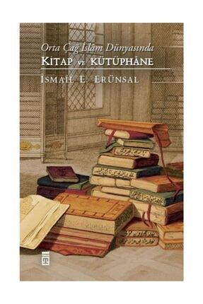 Timaş Yayınları Orta Çağ Islam Dünyasında Kitap Ve Kütüphane
