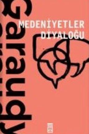 Timaş Yayınları Medeniyetler Diyaloğu