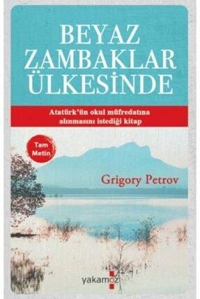 Yakamoz Yayınları Kampanyalı Beyaz Zambaklar Ülkesinde Tam Metin