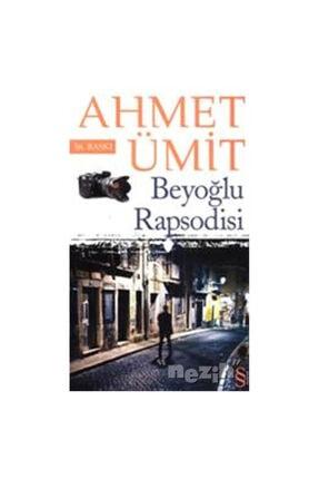 Everest Yayınları Beyoğlu Rapsodisi Ahmet Ümit