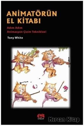 Es Yayınları Animatörün El Kitabı & Adım Adım Animasyon Çözüm Teknikleri
