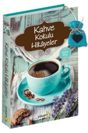 Yakamoz Yayınları Kahve Kokulu Hikayeler