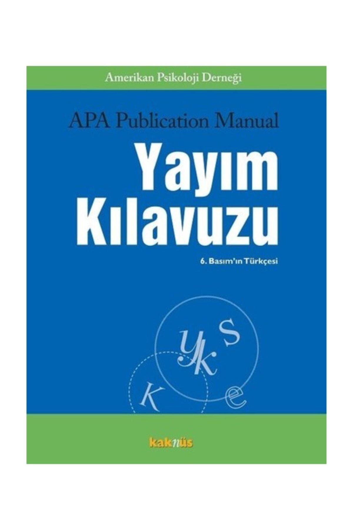 Kaknüs Yayınları APA Publication Manual Yayım Kılavuzu Kolektif 1