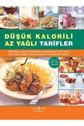 İş Bankası Kültür Yayınları Düşük Kalorili Az Yağlı Tarifler