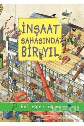 İş Bankası Kültür Yayınları Inşaat Sahasında Bir Yıl