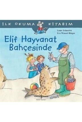 İş Bankası Kültür Yayınları Elif Hayvanat Bahçesinde