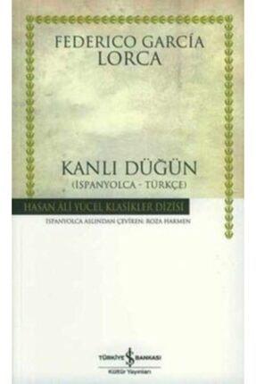 İş Bankası Kültür Yayınları Kanlı Düğün (ispanyolca - Türkçe) /