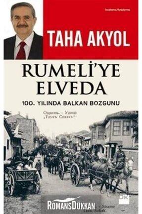 Doğan Kitap Rumeli'ye Elveda: 100. Yılında Balkan Bozgunu & 100. Yılında Balkan Bozgunu