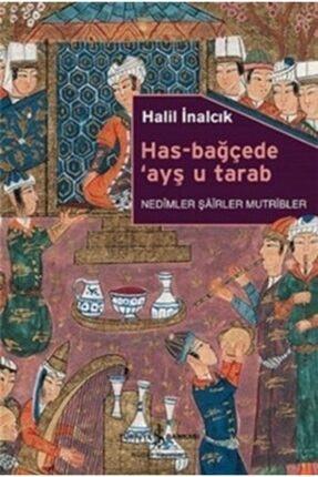 İş Bankası Kültür Yayınları Has-bağçede Ayş U Tarab - Nedimler Şairler Mutripler