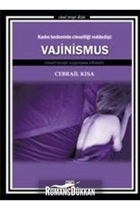 Ck Yayınevi Kadın Bedeninin Cinselliği Reddedişi Vajinismus Cinsel Terapi Uygulama Elkitabı