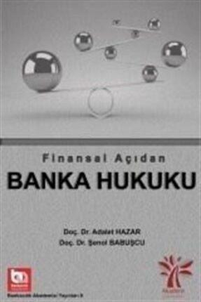 Akademi Consulting Training Finansal Açıdan Banka Hukuku