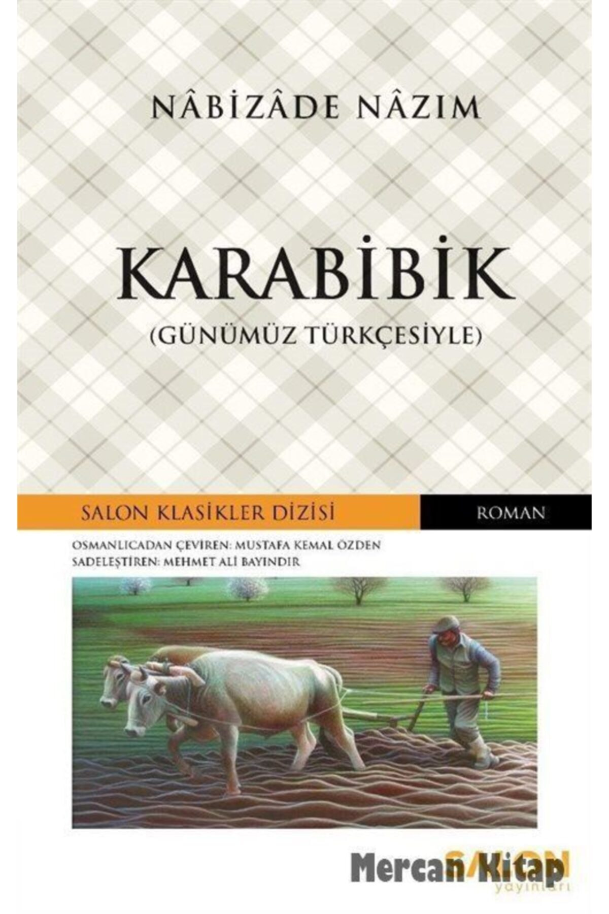 Salon Yayınları Karabibik (günümüz Türkçesiyle) 1