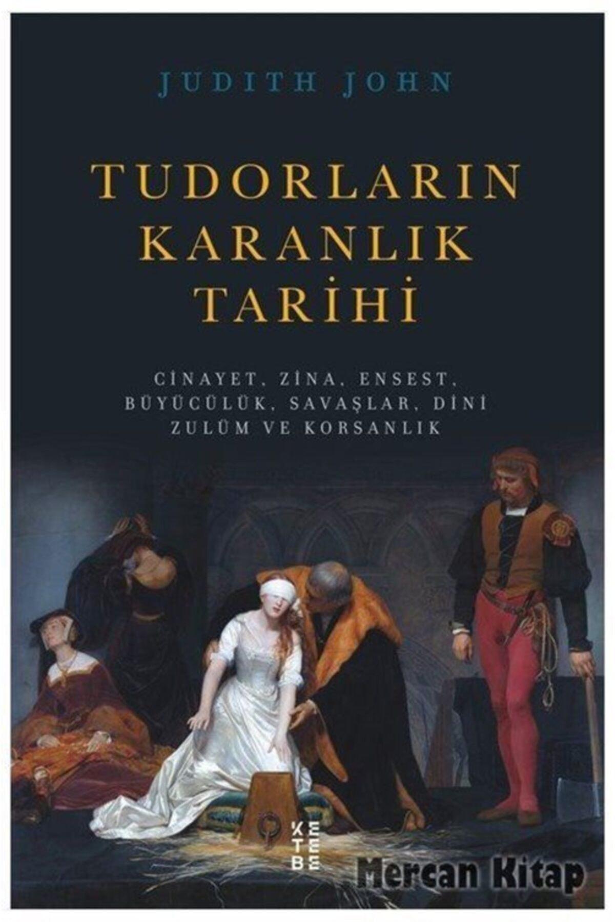 İthaki Yayınları Tudorların Karanlık Tarihi 1