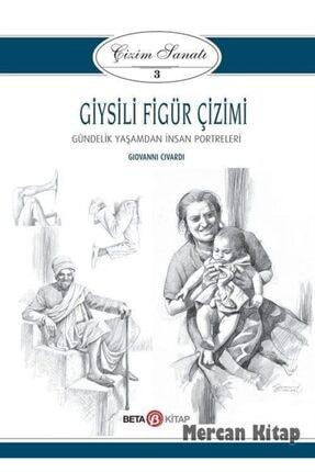 Beta Yayınları Giysili Figür Çizimi / Çizim Sanatı 3