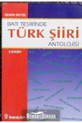 İnkılap Kitabevi Batı Tesirinde Türk Şiir Antolojisi