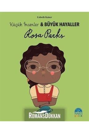 Martı Yayınları Rosa Parks-küçük Insanlar Ve Büyük Hayaller