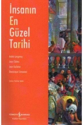 İş Bankası Kültür Yayınları İnsanın En Güzel Tarihi