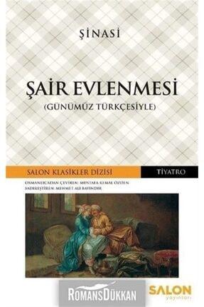 Salon Yayınları Şair Evlenmesi-günümüz Türkçesiyle