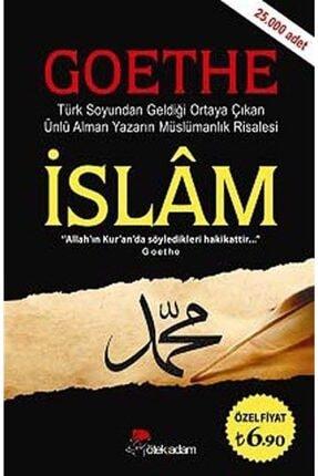Öteki Adam Yayınları Islam - Goethe & Türk Soyundan Geldiği Ortaya Çıkan Ünlü Alman Yazarın Müslümanlık Risalesi