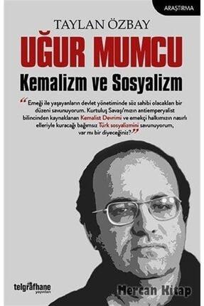 Telgrafhane Yayınları Uğur Mumcu Kemalizm Ve Sosyalizm