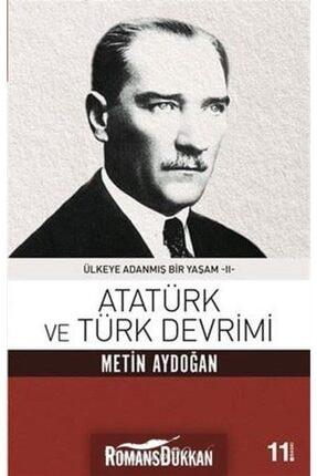 İnkılap Kitabevi Atatürk ve Türk Devrimi  Ülkeye Adanmış Bir Yaşam 2