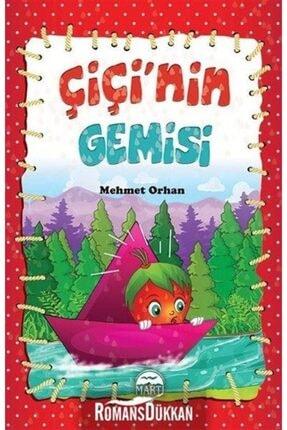 Martı Yayınları Çiçi'nin Gemisi