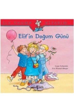 İş Bankası Kültür Yayınları Ilk Okuma Kitabım - Elif'in Doğum Günü /
