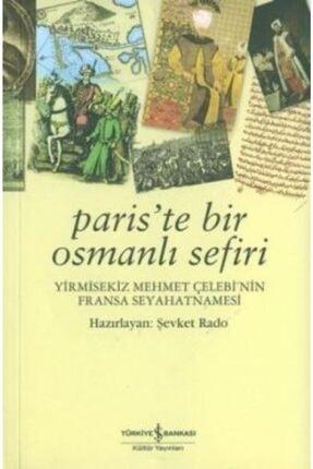 İş Bankası Kültür Yayınları Paris'te Bir Osmanlı Sefiri /