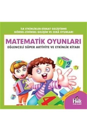 Halk Kitabevi Matematik Oyunları - Eğlenceli Süper Aktivite Ve Etkinlik Kitabı - Ferhat Çınar 9786257145336